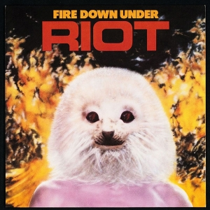 Riot-Fire Down Under Cover